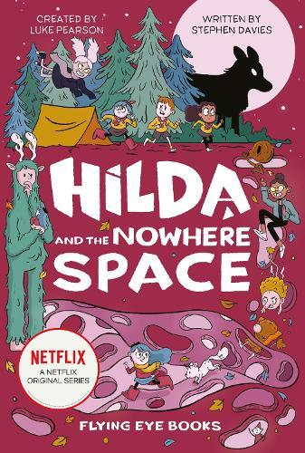 Hilda and theNowhereSpace