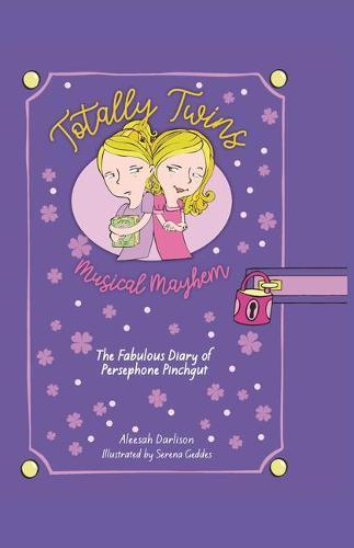 Musical Mayhem: The Fabulous Diary of Persephone Pinchgut