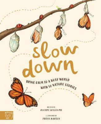 Slow Down: Bring Calm to a Busy World with 50NatureStories