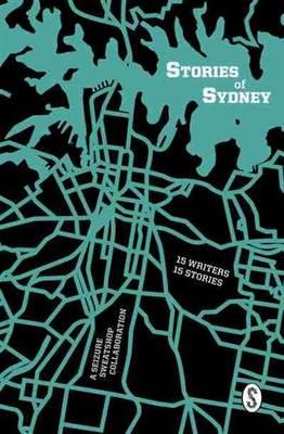 Stories of Sydney: 15 stories, 15 writers