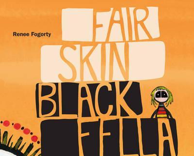 Fair SkinBlackFella