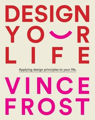 Design Your Life: Applying Design Principles to Your Life