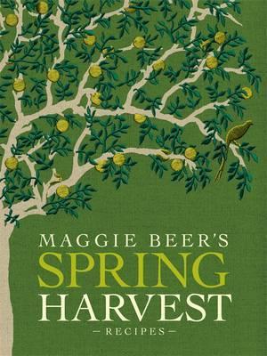 Maggie Beer's SpringHarvestRecipes