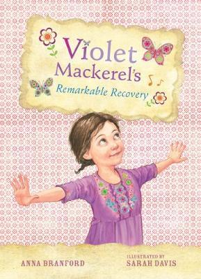 Violet Mackerel's Remarkable Recovery(Book2)