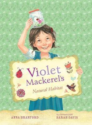 Violet Mackerel's Natural Habitat(Book3)