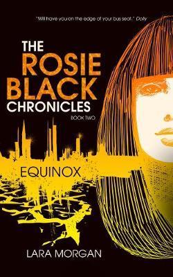 The Rosie Black Chronicles, Book2:Equinox