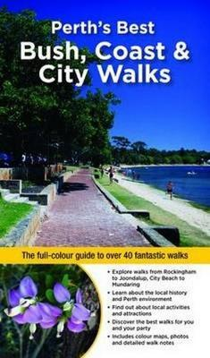 Perth's Best Bush, Coast & City Walks