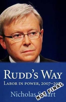 Rudd's Way: November 2007 -June2010
