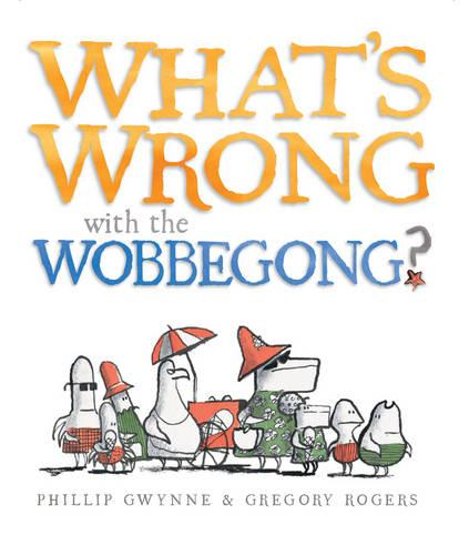 What's Wrong with the Wobbegong?: Little Hare Books