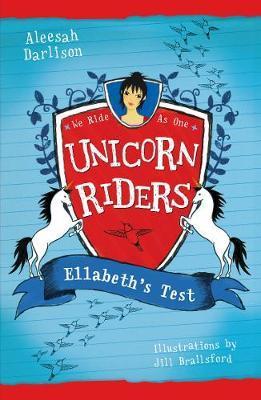 Unicorn Riders, Book 4: Ellabeth's Test