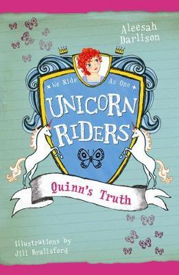 Unicorn Riders, Book 5: Quinn's Truth