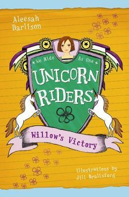 Unicorn Riders, Book 6: Willow's Victory