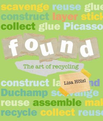 Found: The Art of Recycling