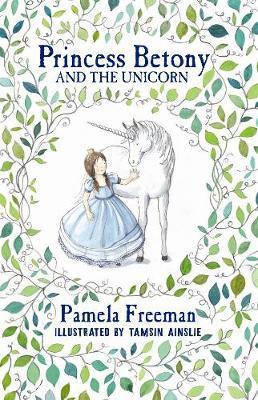 Princess Betony and the Unicorn(Book1)
