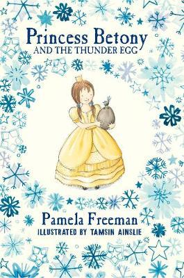 Princess Betony and The Thunder Egg(Book2)