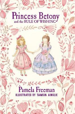 Princess Betony and the Rule of Wishing(Book3)