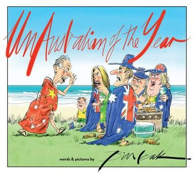 UnAustralian of the Year: Words and Pictures by Bill Leak