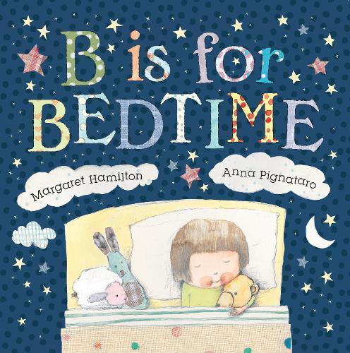 B Is for Bedtime: LittleHareBooks