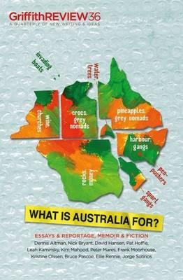 What is Australia For?: Griffith Review 36