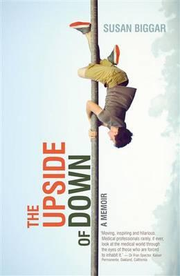 The Upside of Down:AMemoir