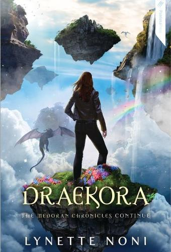 Draekora: Medoran Chronicles Book 3