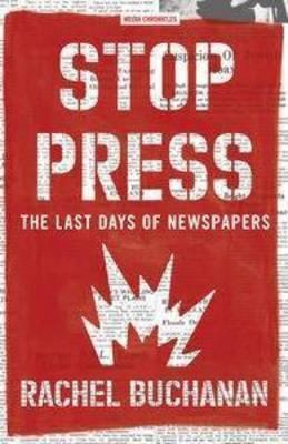 Stop Press: The Last DaysofNewspapers