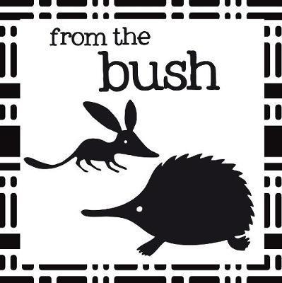 Crinkly Book of Aussie Animals: FromtheBush