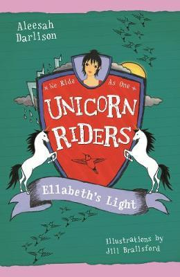Unicorn Riders, Book 8: Ellabeth's Light
