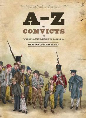 A-z Of Convicts In VanDiemen'sLand