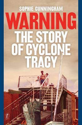 Warning: The Story OfCycloneTracy
