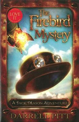 The Firebird Mystery: A Jack Mason Adventure