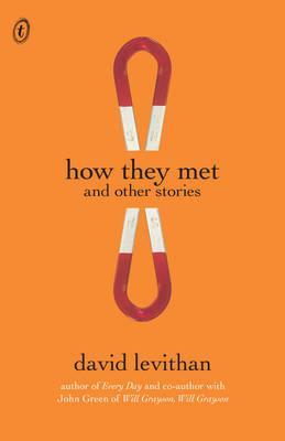 How They Met andOtherStories