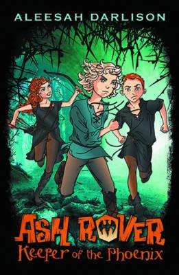 Ash Rover: Keeper of the Phoenix (Book 1)