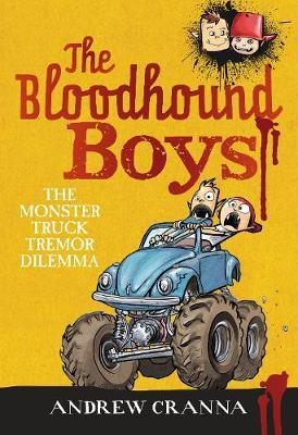 The Bloodhound Boys: The Monster Truck Tremor Dilemma