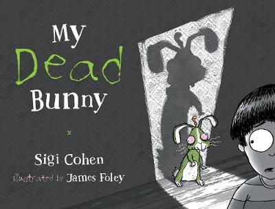 My Dead Bunny: A ZombieRabbitTale