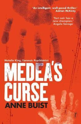 Medea's Curse: Natalie King,ForensicPsychiatrist