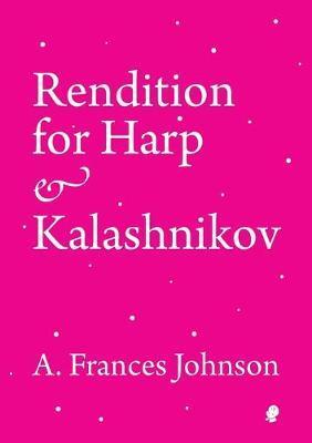 Rendition for Harp & Kalashnikov