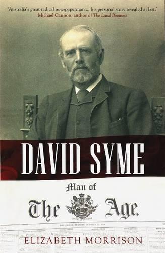 David Syme: Man oftheAge