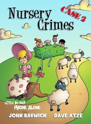Little Bo Peep: Phone Alone: Nursery Crimes Case 2