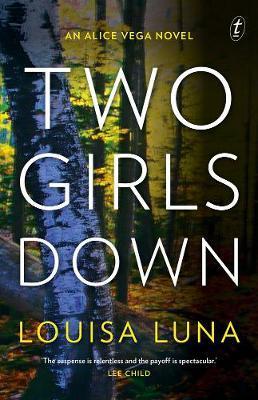 Two Girls Down: An AliceVegaNovel