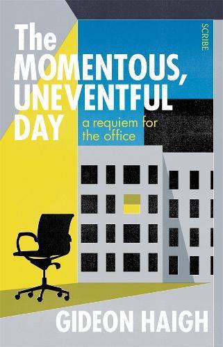 The Momentous,UneventfulDay