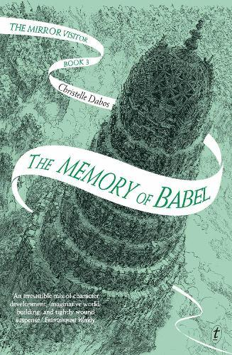 The Memory of Babel (The Mirror Visitor,BookThree)
