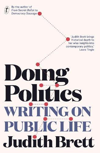 Doing Politics: Writing on Public Life