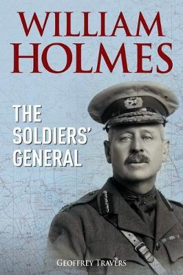 William Holmes, The Soldiers' General