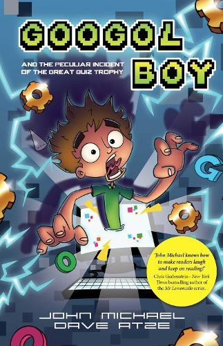 Googol Boy and the peculiar incident of the GreatQuizTrophy