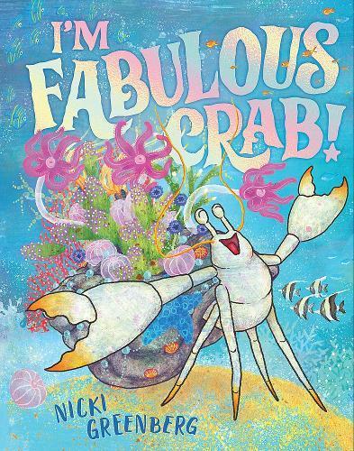 I'm Fabulous Crab!