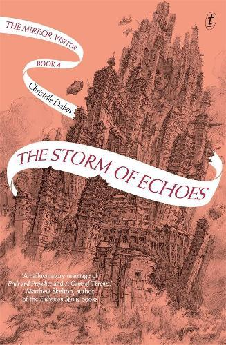 The Storm of Echoes: The Mirror Visitor, Book Four