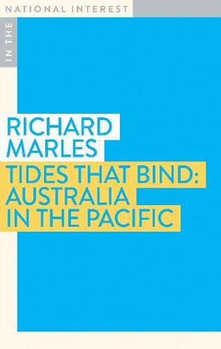 Tides that Bind: Australia in the Pacific