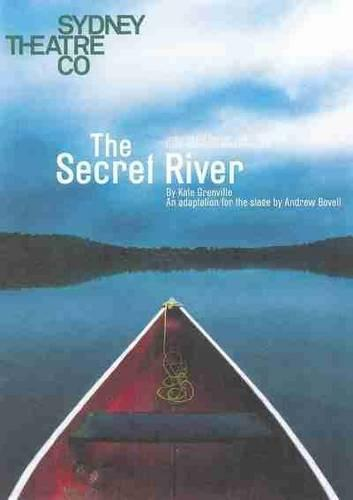 The Secret River: An adaptation for the stage