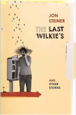 The Last Wilkie's and Other Stories